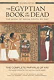 The Book of Going Forth by Day The Complete Papyrus of Ani Featuring Integrated The Egyptian Book of the Dead (Paperback) - Common