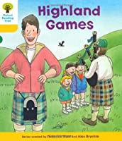 Oxford Reading Tree: Level 5: Decode and Develop Highland Games