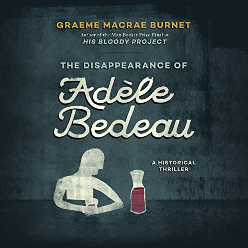 The Disappearance of Adèle Bedeau  By  cover art