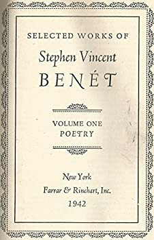 Selected Works of Stephen Vincent Benet 0030285305 Book Cover