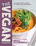 The Vegan Cookbook: 100 Sensational Recipes to Inspire and Invigorate