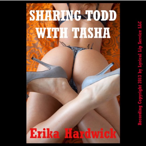 Sharing Todd with Tasha audiobook cover art
