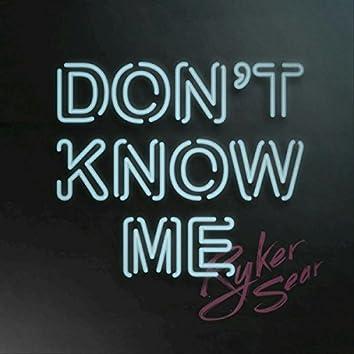 Don't Know Me (Seamus Haji Remix)