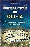 Le guide pratique pour bien apprendre le ouija