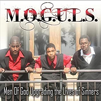 Men of God Upgrading the Lives of Sinners