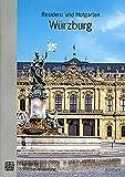 ヴュルツブルク 宮殿と宮廷庭園 日本語版