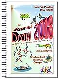 CorelDRAW 2018 & Home and Student Suite 2018 Schulungsbuch mit Übungen