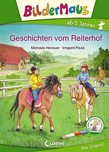Bildermaus - Geschichten vom Reiterhof: Mit Bildern lesen lernen - Ideal für die Vorschule und Leseanfänger ab 5 Jahre