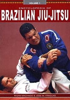 Encyclopedia of Brazilian Jiu-Jitsu (Volume 1)