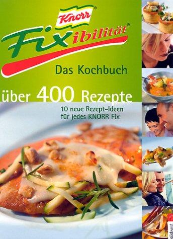 Knorr Fixibilität, Das Kochbuch