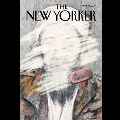 The New Yorker, May 16, 2011 (Lawrence Wright, Jon Lee Anderson, Malcolm Gladwell) cover art