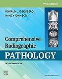 Workbook for Comprehensive Radiographic Pathology E-Book (English Edition)