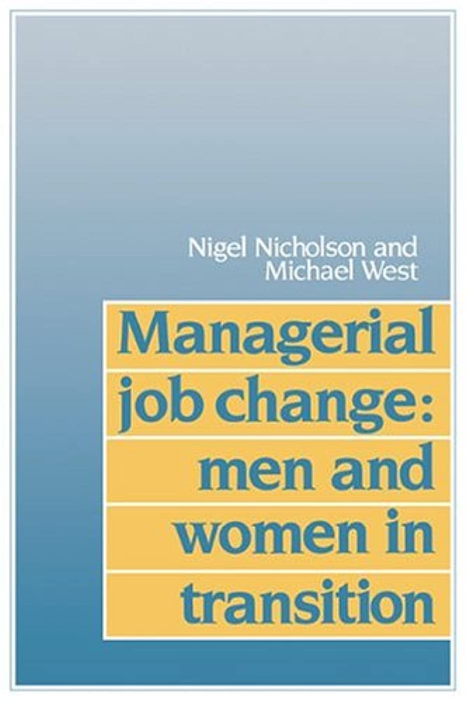 血リングエールManagerial Job Change: Men & Women: Men and Women in Transition