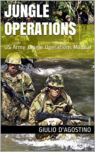 Jungle Operations: US Army Jungle Operations Manual (English Edition)