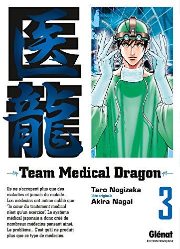 Team Medical Dragon - Tome 03