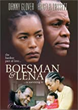 Best boesman and lena movie Reviews