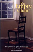 The Empty Chair: The Journey of Grief After Suicide