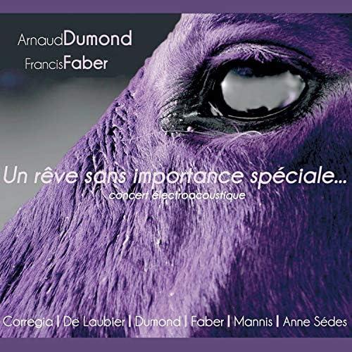 Arnaud Dumond & Francis Faber