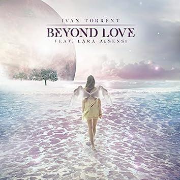 Beyond Love (feat. Lara Ausensi)