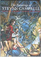The Paintings of Stephen Campbell: The Story So Far