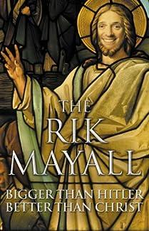 The Rik Mayall - Bigger Than Hitler Better Than Christ