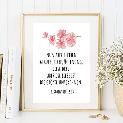 Din A4 Kunstdruck ungerahmt - Spruch Bibelvers - Liebe Glaube Hoffnung - Bibel Religion Christlich Druck Poster Bild