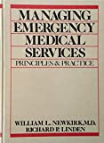 Managing Emergency Medical Services: Principles and Practices