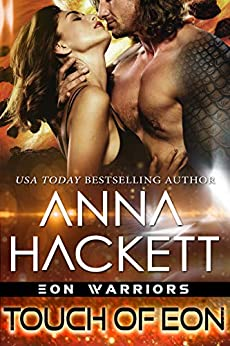 Touch of Eon (Eon Warriors Book 2) by [Anna Hackett]