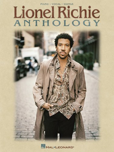 Lionel Richie Anthology: Piano - Vocal - Guitar