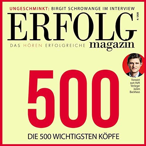 Das hören Erfolgreiche - Erfolg Magazin 4/2020 Titelbild
