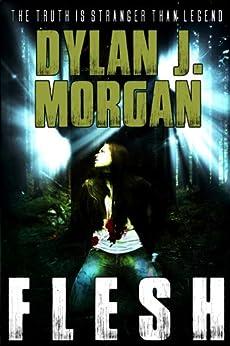 FLESH by [Dylan J. Morgan]