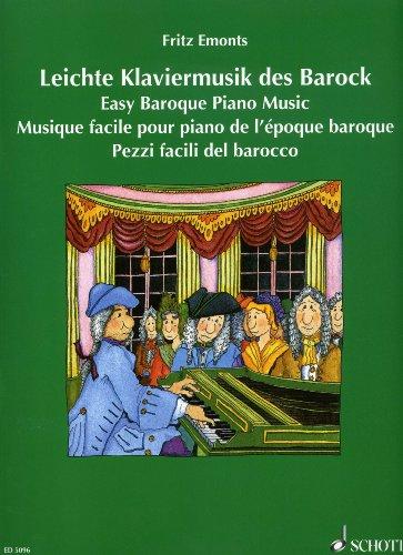 LEICHTE KLAVIERMUSIK DES BAROCK - arrangiert für Klavier [Noten / Sheetmusic] Komponist: EMONTS FRITZ