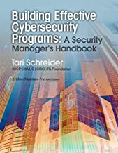 Building Effective Cybersecurity Programs: A Security Manager's Handbook (A Rothstein Publishing Collection eBook)