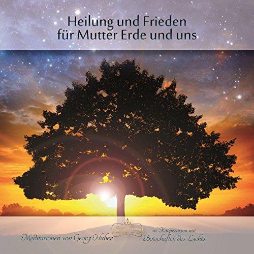 Heilung und Frieden für Mutter Erde und uns Titelbild
