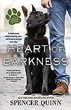Heart of Barkness (A Chet & Bernie Mystery, 9)