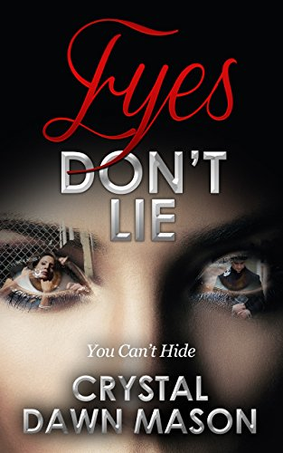 Book: Eyes Don't Lie by Crystal D Mason