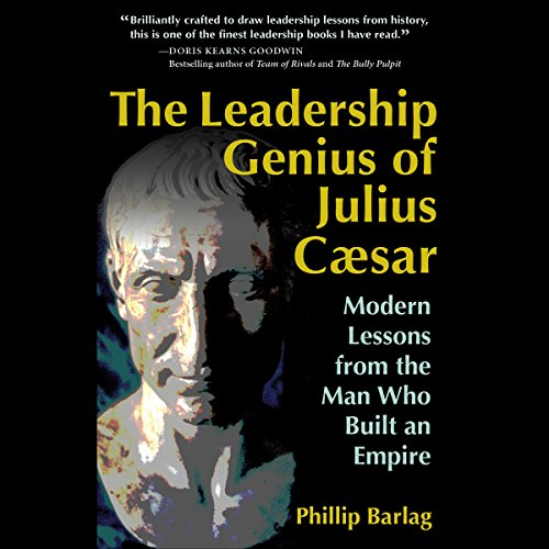 The Leadership Genius of Julius Caesar audiobook cover art