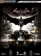 Batman: Arkham Knight Signature Series Guide (Bradygames Signature Series Guide)