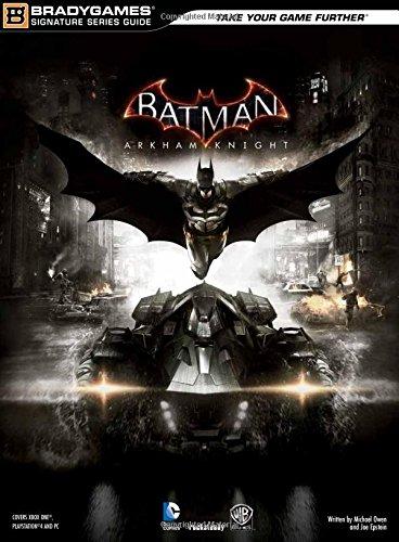 Batman: Arkham Knight Signature Series Guide (Strategy Guide)