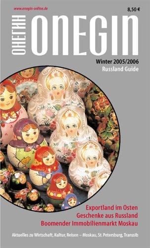 Onegin - Russland Guide: Mit Stadtplänen (Zentrum) von Moskau und St. Petersburg