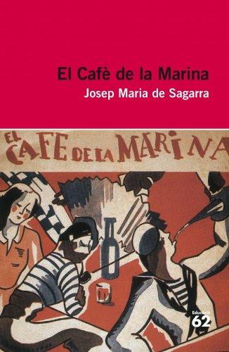 El Cafè De La Marina (+ Recurs Digital): Inclou recurs digital (Educació 62)