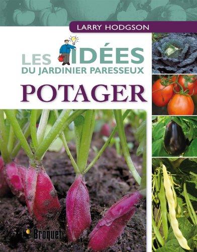Potager - Les idées du jardinier paresseux