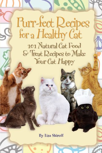 Purr-fect Recipes for a Healthy Cat 101 Natural Cat Food &...