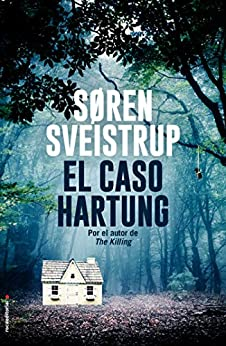 El caso Hartung de [Søren Sveistrup, Lisa Pram]