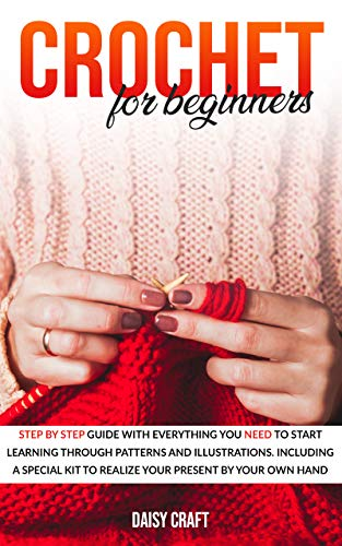 Crochet for beginners: Step by s...