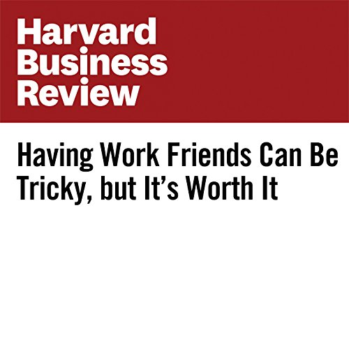 Having Work Friends Can Be Tricky, but It's Worth It | Emma Seppala