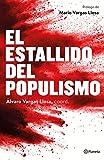 El estallido del populismo (No Ficción)