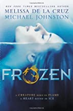 Frozen: Heart of Dread, Book One by de la Cruz, Melissa, Johnston, Michael (2013) Hardcover