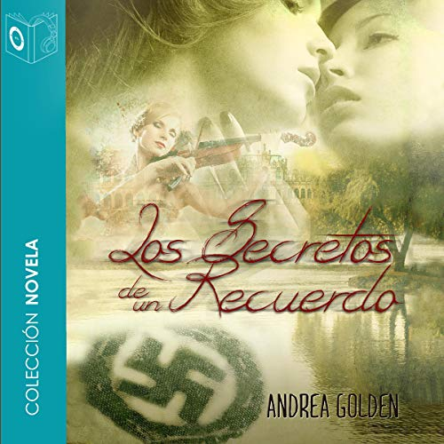 Los secretos de un recuerdo [The Secrets of a Memory] audiobook cover art