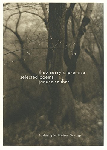 They Carry a Promise: Selected Poems (English Edition)
